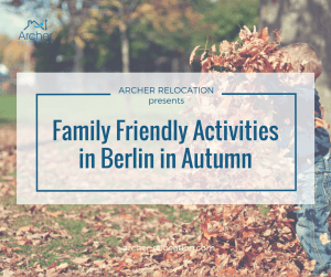 Family Friendly Activities in Berlin in Autumn
