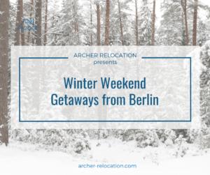 Winter Weekend Getaways from Berlin