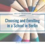 Choosing and Enrolling in a School in Berlin