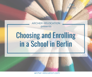 Choosing and Enrolling in a School in Berlin