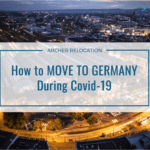 How to Move to Germany During Covid-19
